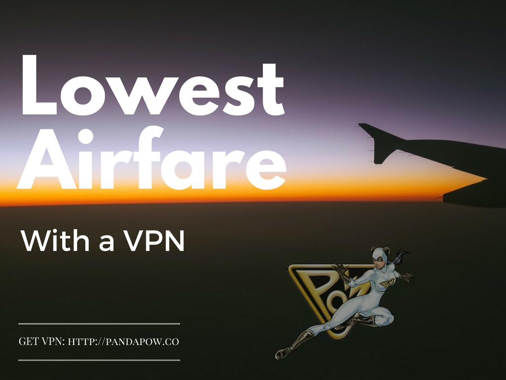 Book cheaper airfare with VPN